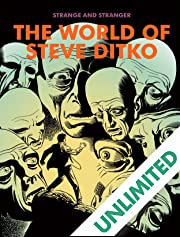Strange and Stranger: The World of Steve Ditko