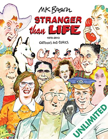 Stranger Than Life: Cartoons and Comics 1970–2013