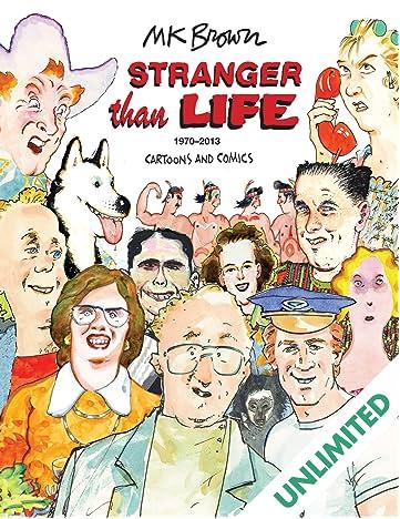 Stranger Than Life: Cartoons and Comics 1970–2013