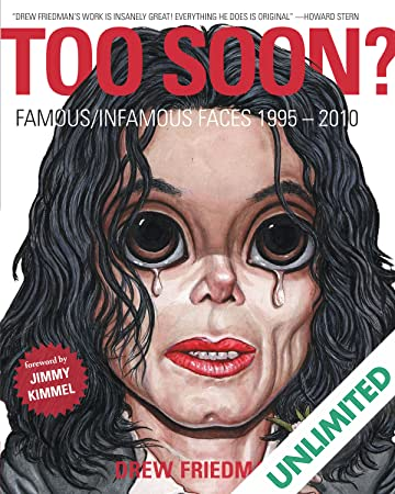 Too Soon? Famous/Infamous Faces 1995–2010