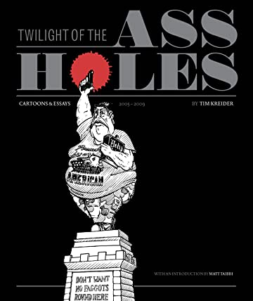 Twilight of the Assholes: The Chronicles of the Era of Darkness 2005–2009