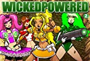 WICKEDPOWERED #2
