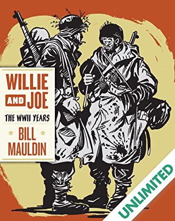 Willie & Joe: The WWII Years