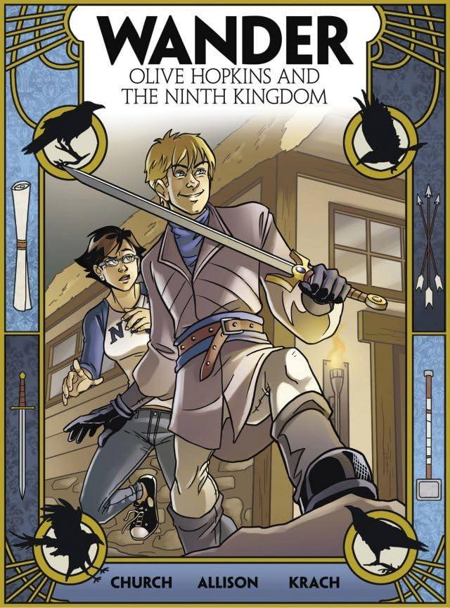 Wander: Olive Hopkins And The Ninth Kingdom #2
