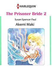 The Prisoner Bride Vol. 2