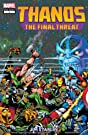 Thanos: The Final Threat #1