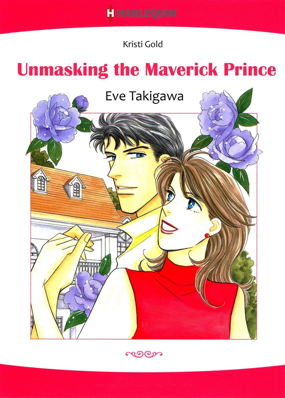 Unmasking The Maverick Prince