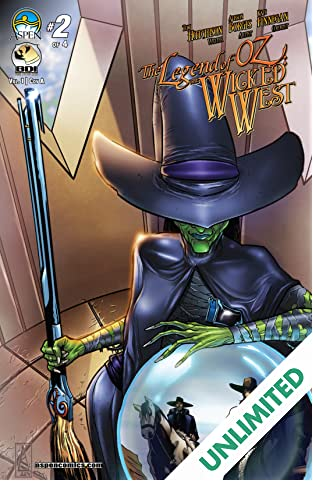 The Legend of Oz: The Wicked West #2