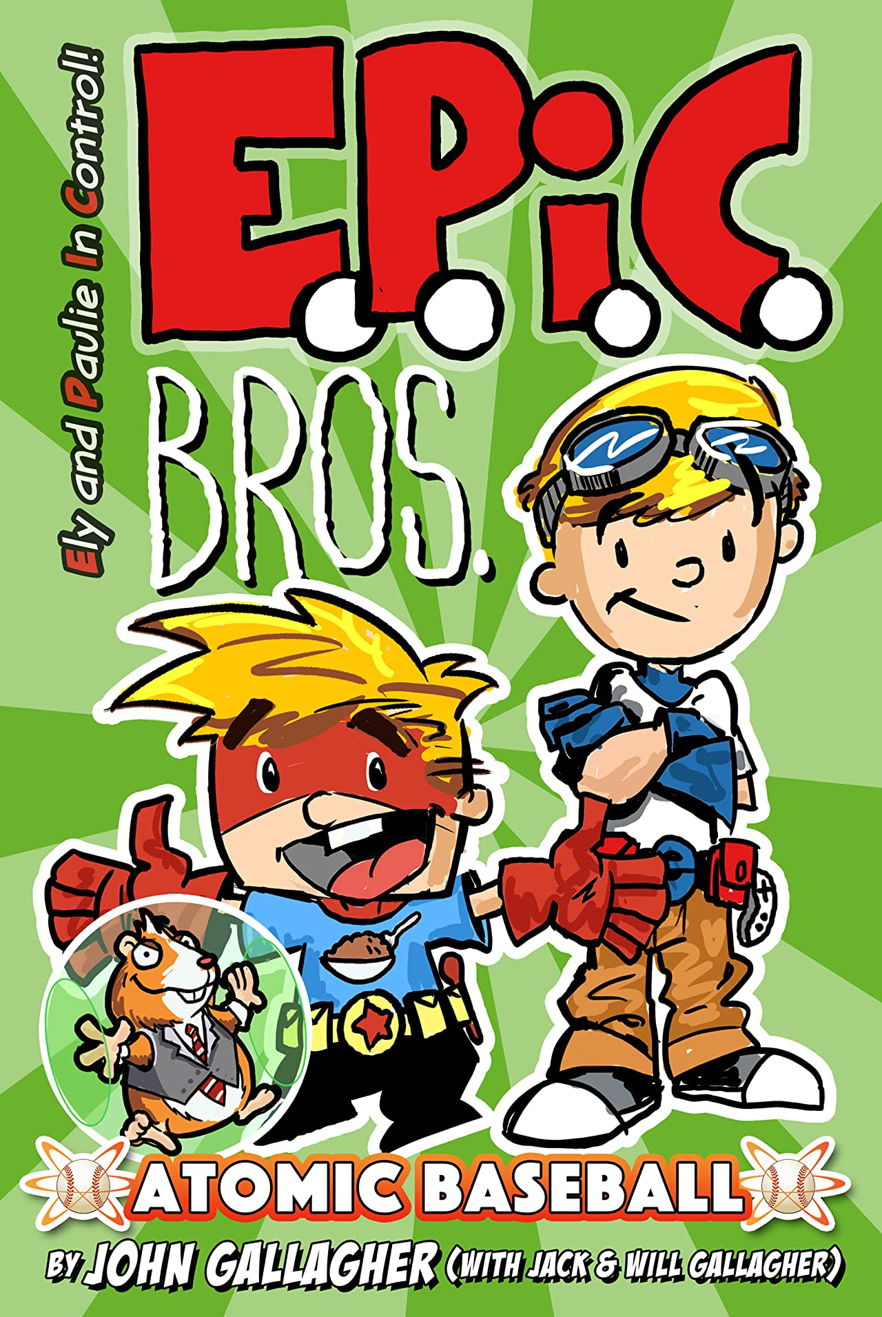 EPIC Bros. Vol. 1: Atomic Baseball