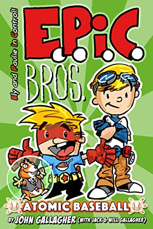 EPIC Bros. Vol. 1: Atomic Baseball