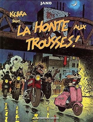 Kebra & Keubla Tome 2: La Honte aux Trousses