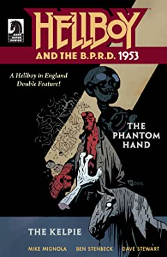 Hellboy and the B.P.R.D.: 1953 No.1: Phantom Hand & Kelpie