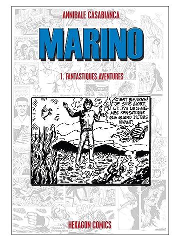 MARINO Vol. 1: Fantastiques Aventures