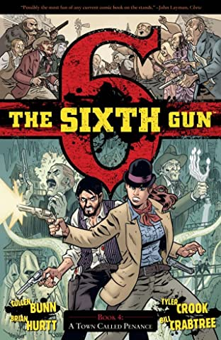 The Sixth Gun Tome 4