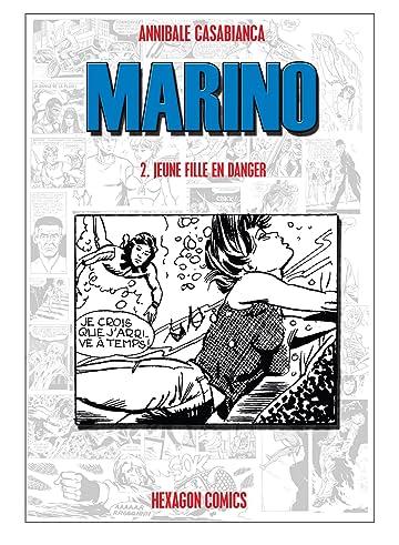 MARINO Vol. 2: Jeune fille en danger