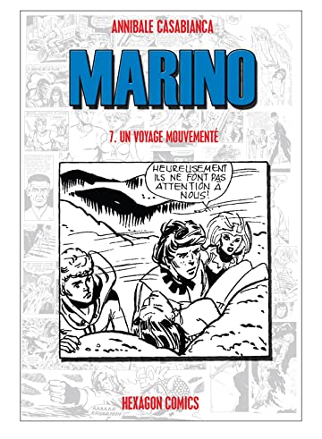 MARINO Vol. 7: Un Voyage Mouvementé