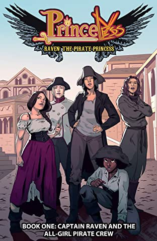 Princeless- Raven: The Pirate Princess Tome 1: Captain Raven and the All-Girl Pirate Crew