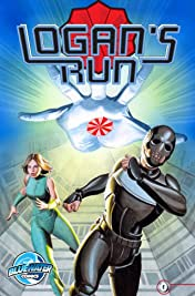William F. Nolan's Logan's Run: Last Day #0