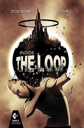 Inside the Loop #1