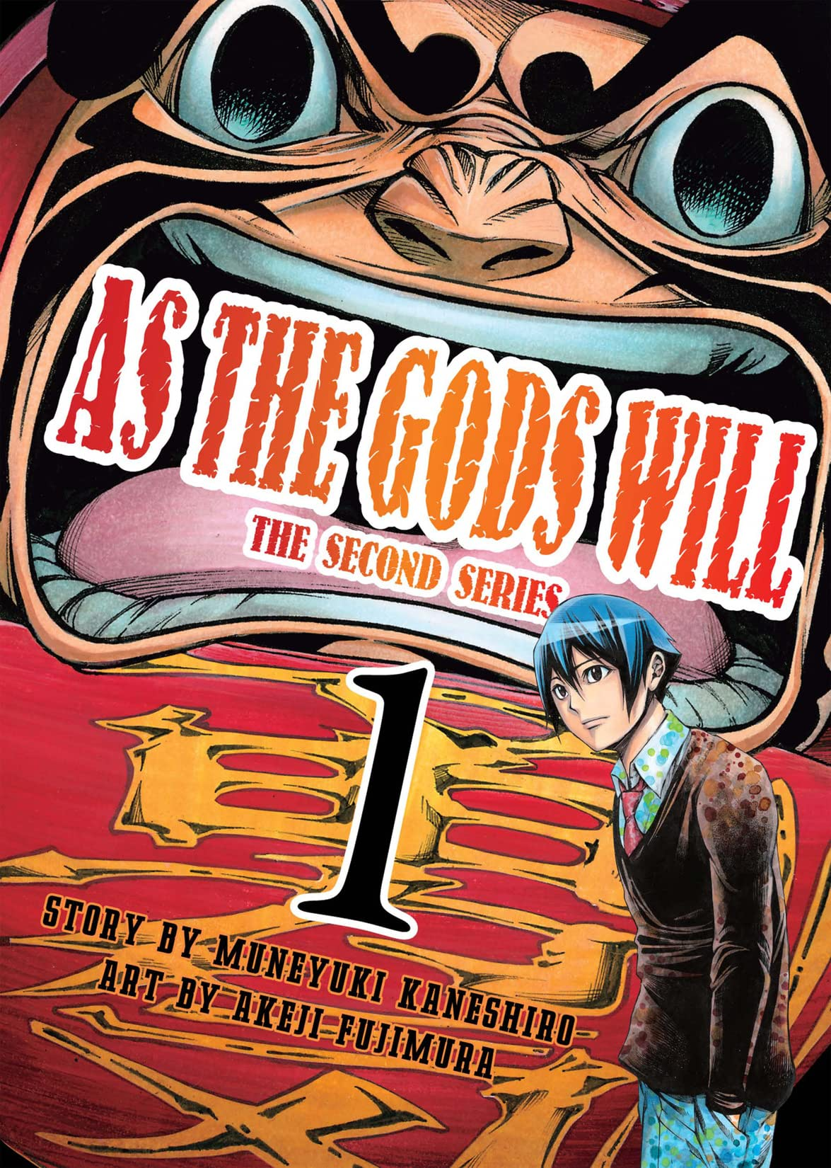As The Gods Will: The Second Series Vol. 1