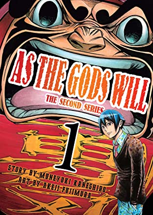 As The Gods Will: The Second Series Tome 1