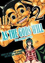 As The Gods Will: The Second Series Vol. 2