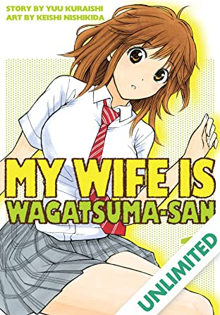 My Wife is Wagatsuma-san Vol. 1