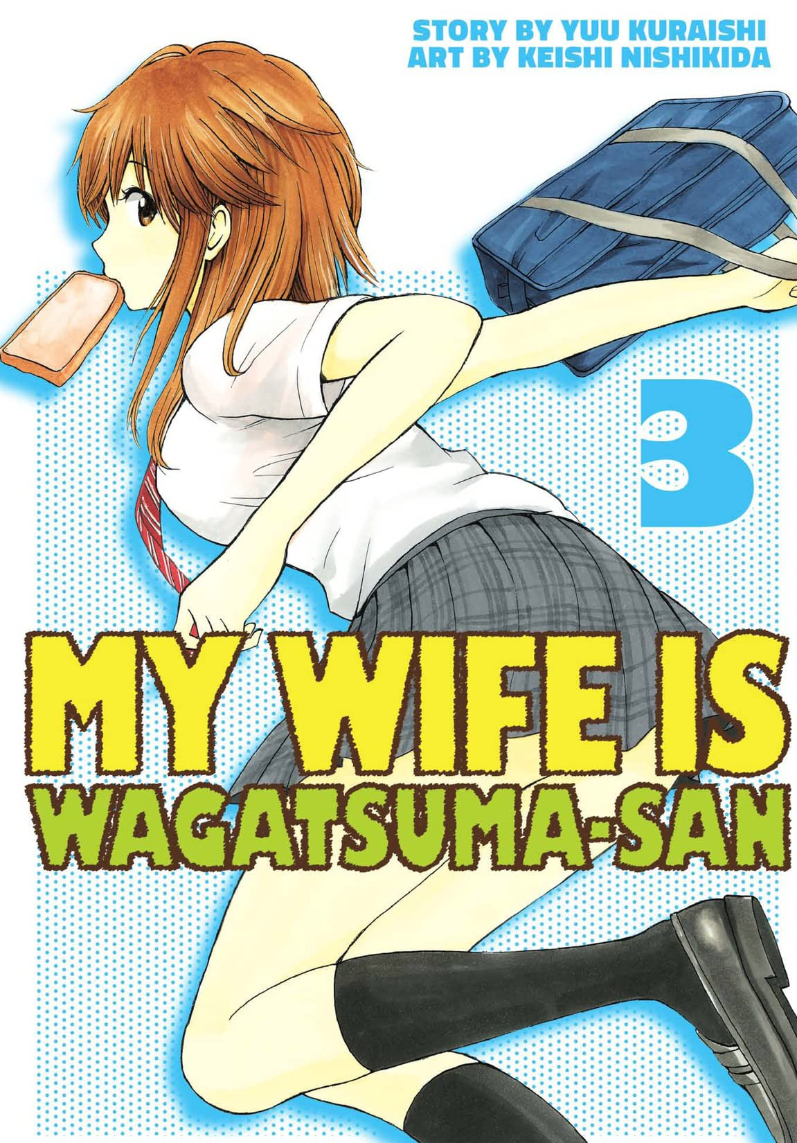 My Wife is Wagatsuma-san Vol. 3