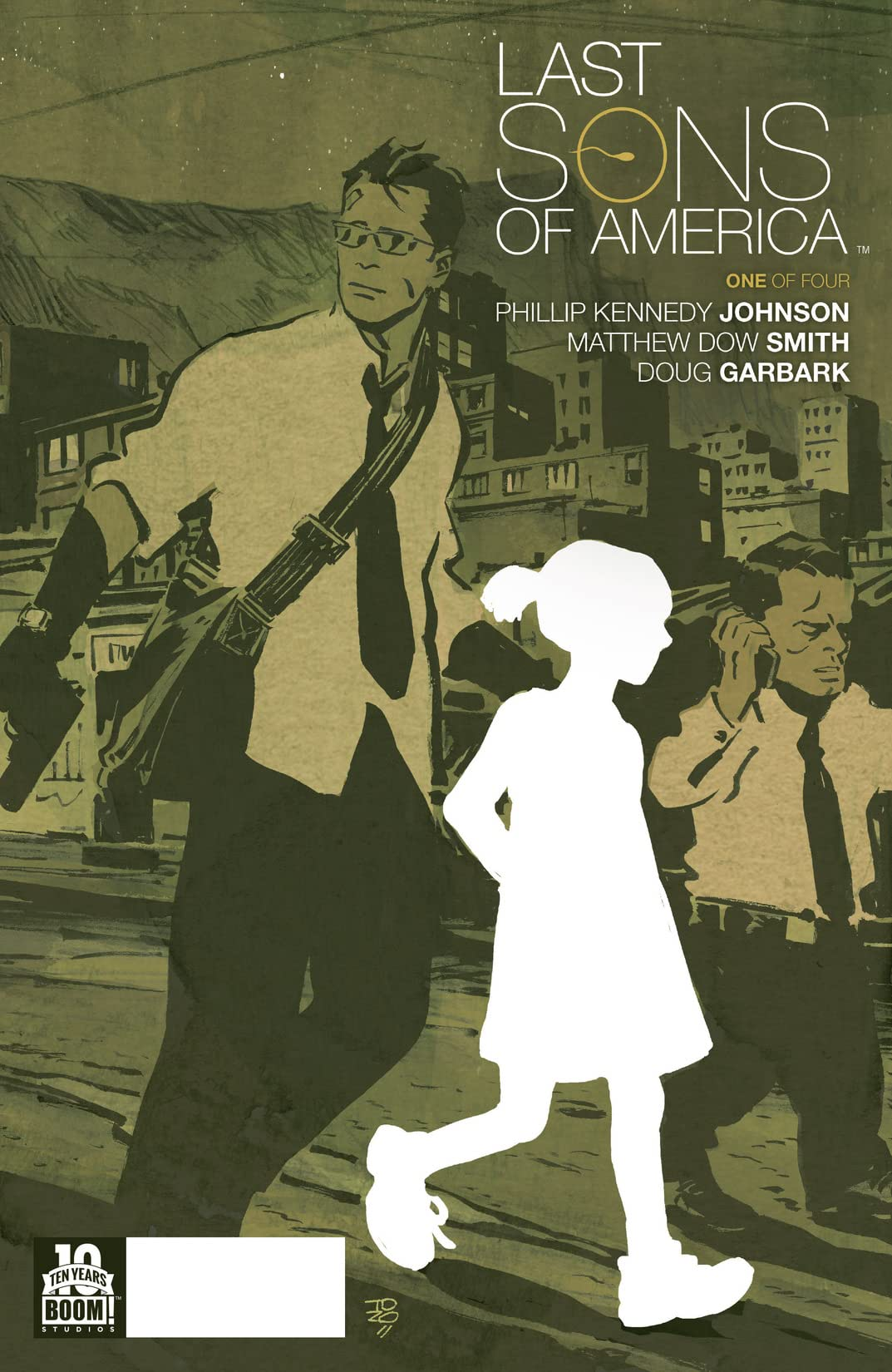 Last Sons of America #1 (of 4)