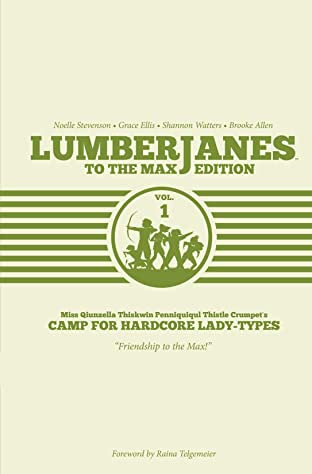 Lumberjanes Vol. 1: To the Max Edition