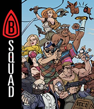 B-Squad: Soldiers of Misfortune Vol. 1