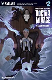 The Death-Defying Dr. Mirage: Second Lives #2: Digital Exclusives Edition
