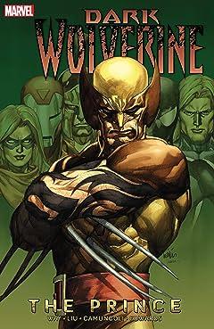 Wolverine: Dark Wolverine Tome 1: The Prince
