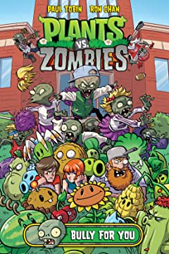 Plants vs. Zombies Vol. 3: Bully For You
