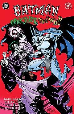 Batman: Dark Joker - The Wild No.1