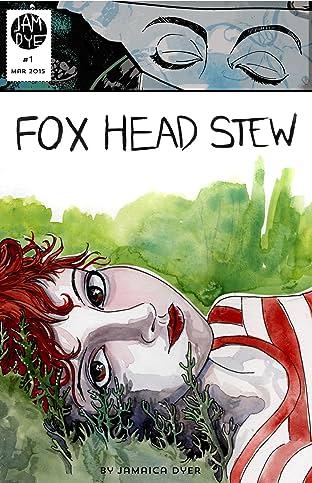 Fox Head Stew #1