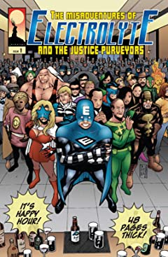 The Misadventures of Electrolyte and The Justice Purveyors #1