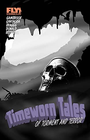 Timeworn Tales of Torment and Terror #1