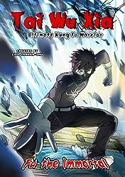 Tai Wu Xia - Ultimate Kung Fu Warrior #1: Fu the Immortal