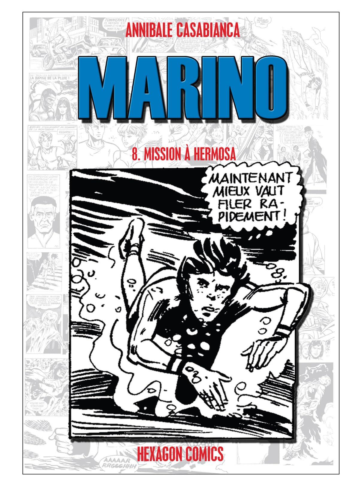 MARINO Vol. 8: Mission à Hermosa