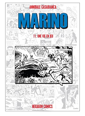 MARINO Vol. 11: Une Vie en jeu