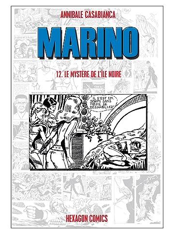 MARINO Vol. 12: Le Mystère de l'Ile Noire