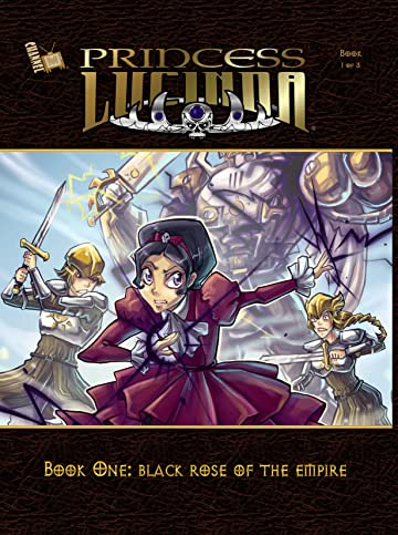 Princess Lucinda Vol. 1: Black Rose of the Empire