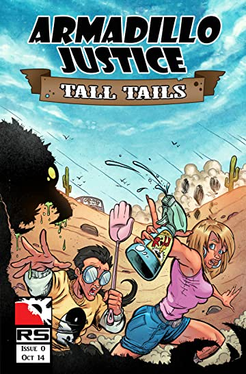 Armadillo Justice: Tall Tails #0