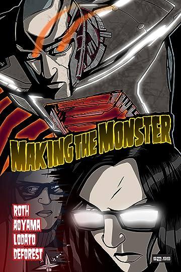 Making the Monster #1
