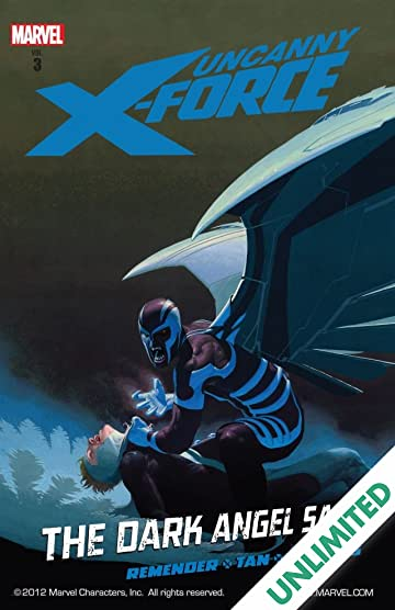 Uncanny X-Force Vol. 3: Dark Angel Saga Book 1