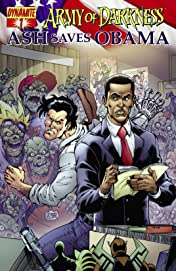 Army Of Darkness: Ash Saves Obama #1