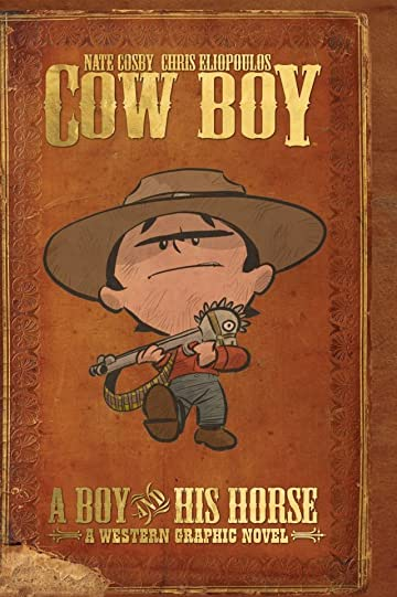 Cow Boy: A Boy and His Horse
