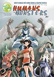 How to Break into Comic Books and Graphic Novels #1: Humans vs. Monsters