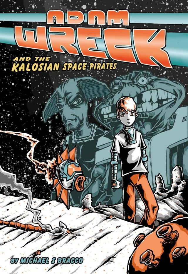 Adam Wreck & the Kalosian Space Pirates: Preview